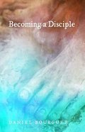 Becoming a Disciple Paperback