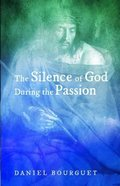 The Silence of God During the Passion Paperback