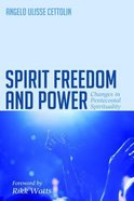 Spirit Freedom and Power Paperback