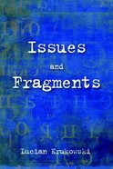 Issues and Fragments Paperback