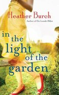 In the Light of the Garden (Unabridged, 9 Cds) CD