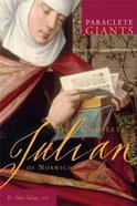 The Complete Julian of Norwich (Paraclete Giants Series) Paperback