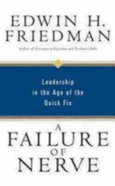 A Failure of Nerve: Leadership in the Age of the Quick Fix Paperback