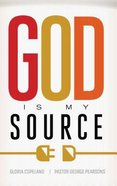 God is My Source Paperback