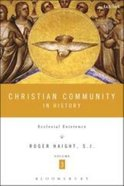 Christian Community in History Paperback