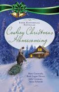 Cowboy Christmas Homecoming (Four Historical Novellas) Paperback