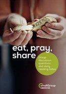 Eat, Pray, Share - Lent Booklet Paperback