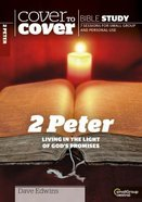 2 Peter (Cover To Cover Bible Study Guide Series) Paperback