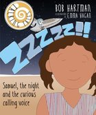 Zzzzz!!: Samuel, the Night and the Curious Calling Voice (Talking Tales Series)