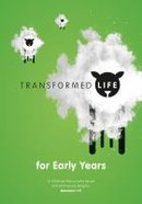 Transformed Life: Early Years Booklet