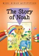 Mini Bible Activities: The Story of Noah (Mini Bible Activity Books Series) Booklet