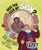 Have You Seen My Son? (The Lost Series) Paperback