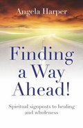 Finding a Way Ahead! Paperback