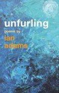 Unfurling Paperback
