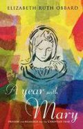Year With Mary Paperback