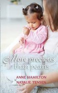 More Precious Than Pearls: The Mother's Blessing and God's Favour Towards Women Paperback