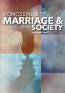 Homosexuality, Marriage and Society Paperback
