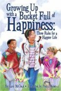 Growing Up With a Bucket Full of Happiness Paperback