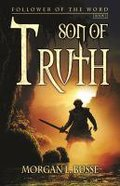 Son of Truth (#02 in Follower Of The Word Series)