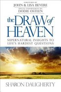 The Draw of Heaven Paperback