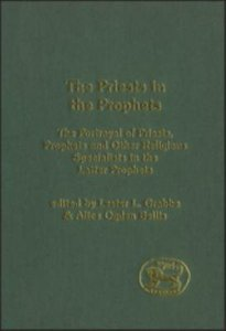 Priests in the Prophets (Journal For The Study Of The Old Testament Supplement Series)