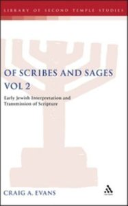 Of Scribes and Sages Volume 2 (Library Of Second Temple Studies Series)