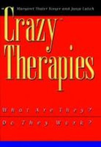 Crazy Therapies: What Are They?