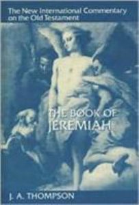 The Book of Jeremiah (New International Commentary On The Old Testament Series)