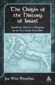 The Origin of the History of Israel (Journal For The Study Of The Old Testament Supplement Series)