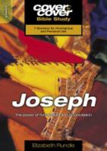 Joseph - Power of Forgiveness and Reconciliation (Cover To Cover Bible Study Guide Series)