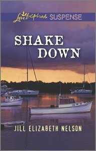 Shake Down (Love Inspired Suspense Series)