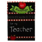 Box of Blessings:101 Blessings For My Teacher