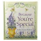 Spiritlifter: Because You're Special Hardback