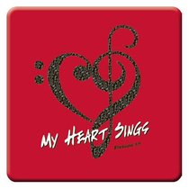 Meaningful Magnet: My Heart Sings