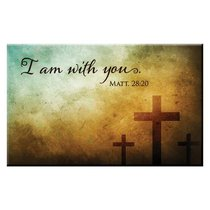 Magnet With a Message: I Am With You (Matt 28:20)