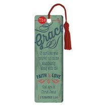Bookmark With Tassel: Grace of Our Lord 1 Timothy 1:14