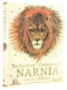 Complete Chronicles of Narnia (Single Volume) (Chronicles Of Narnia Series) Hardback