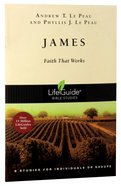 James (Lifeguide Bible Study Series) Paperback