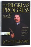 Pilgrim's Progress (Modern English) (Pure Gold Classics Series) Paperback