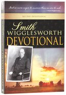 Smith Wigglesworth Devotional Paperback