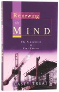 Renewing the Mind Paperback