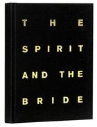 Journal: The Spirit and the Bride Hardback