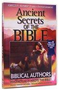 Ancient Secrets 2 #04: Biblical Authors (Ancient Secrets Of The Bible DVD Series)