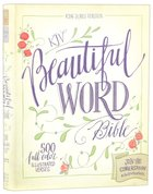 KJV Beautiful Word Bible (Red Letter Edition) Hardback