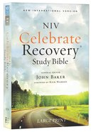 NIV Celebrate Recovery Large Print Study Bible (Black Letter Edition)