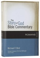 Romans (The Story Of God Bible Commentary Series) Hardback
