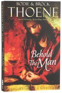 Behold the Man (#03 in The Jerusalem Chronicles Series) Paperback