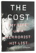 The Cost: My Life on a Terrorist Hit List Paperback