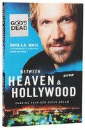 Between Heaven and Hollywood Paperback