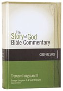 Genesis (The Story Of God Bible Commentary Series) Hardback